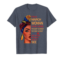 Afbeelding in Gallery-weergave laden, I'm a March woman i have 3 sides the quiet & sweet Tshirt