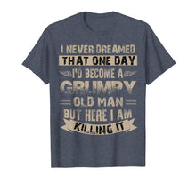 Afbeelding in Gallery-weergave laden, I'd Become A Grumpy Old Man T Shirt, Grumpy T Shirt
