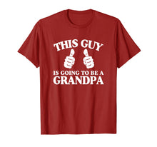 Afbeelding in Gallery-weergave laden, This Guy Is Going to Be A Grandpa T-Shirt