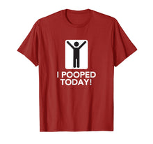 Afbeelding in Gallery-weergave laden, I Pooped Today Funny Poop T-shirt