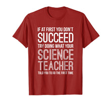 Afbeelding in Gallery-weergave laden, If At First You Don't Succeed Funny Science Teacher T Shirt