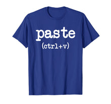 Afbeelding in Gallery-weergave laden, Paste CTRL + V Father's Day Mother's Day Gifts T-Shirt