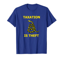 Afbeelding in Gallery-weergave laden, Taxation is Theft Liberty tee shirt for Freedom Libertarians