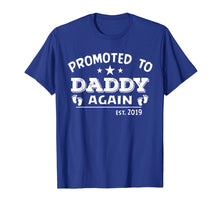 Afbeelding in Gallery-weergave laden, Promoted To Daddy Again Est.2019 T-shirt Funny Father's Day