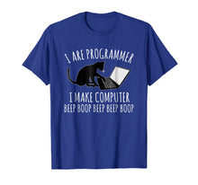 Afbeelding in Gallery-weergave laden, I Are Programmer I Make Computer Beep Boop T-shirt