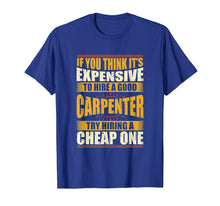 Afbeelding in Gallery-weergave laden, Mens Womens Funny Carpenter Shirts Carpentry Shirt c13