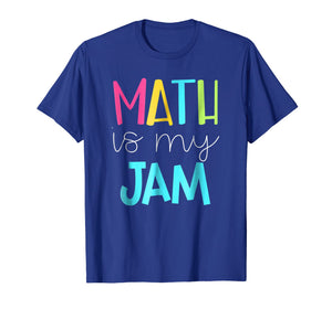 Math is My Jam TShirt