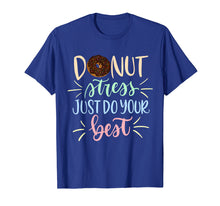 Afbeelding in Gallery-weergave laden, Donut Stress Just Do Your Best Testing Days T-Shirt Teacher