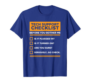 Tech Support Checklist Funny Computer Nerd Sysadmin T-Shirt