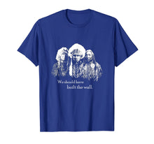 Afbeelding in Gallery-weergave laden, We Should Have Built the Wall - Native American T-Shirt