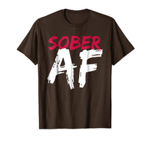 Afbeelding in Gallery-weergave laden, Sober AF Funny T-Shirt - Sobriety Gifts Men Women