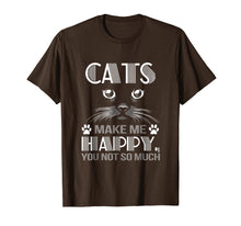 Afbeelding in Gallery-weergave laden, Cats make me happy you not so much shirt