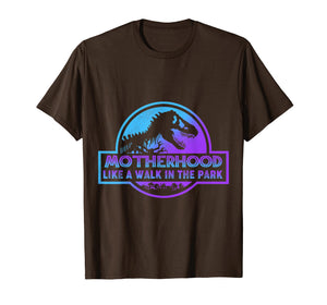 Motherhood is a Walk in the Park Funny T-Shirt Mom Women