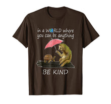 Afbeelding in Gallery-weergave laden, In a world where you can be anything be kind tshirt