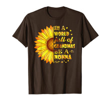 Afbeelding in Gallery-weergave laden, Sunflower In A World Full Of Grandmas Be A Nonna T-Shirt