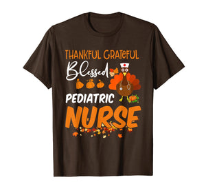 Thankful Grateful Blessed Pediatric Nurse Thanksgiving T-Shirt
