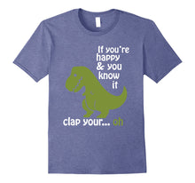 Afbeelding in Gallery-weergave laden, T rex If You're Happy & You Know It Clap Your Hand T Shirt