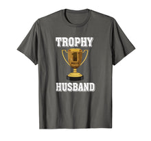 Afbeelding in Gallery-weergave laden, Trophy Husband Mens Men's Hubby T-shirt Gift from Wife tee