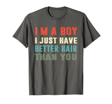 Afbeelding in Gallery-weergave laden, I'm a boy i just have better hair than you Vintage t-shirt