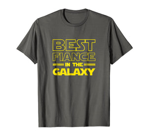 Mens Fiance Gifts Best Fiance in the Galaxy Men Tee Shirts