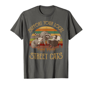 Support Your Local Street Cats T-Shirt vintage