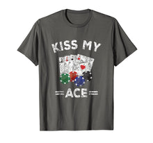 Afbeelding in Gallery-weergave laden, Poker Gift TShirt Funny Kiss My ACE Distressed