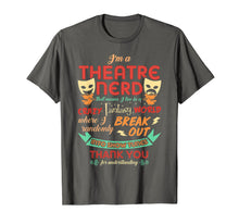 Afbeelding in Gallery-weergave laden, I'm a Theatre Nerd Funny Theatre T-shirt