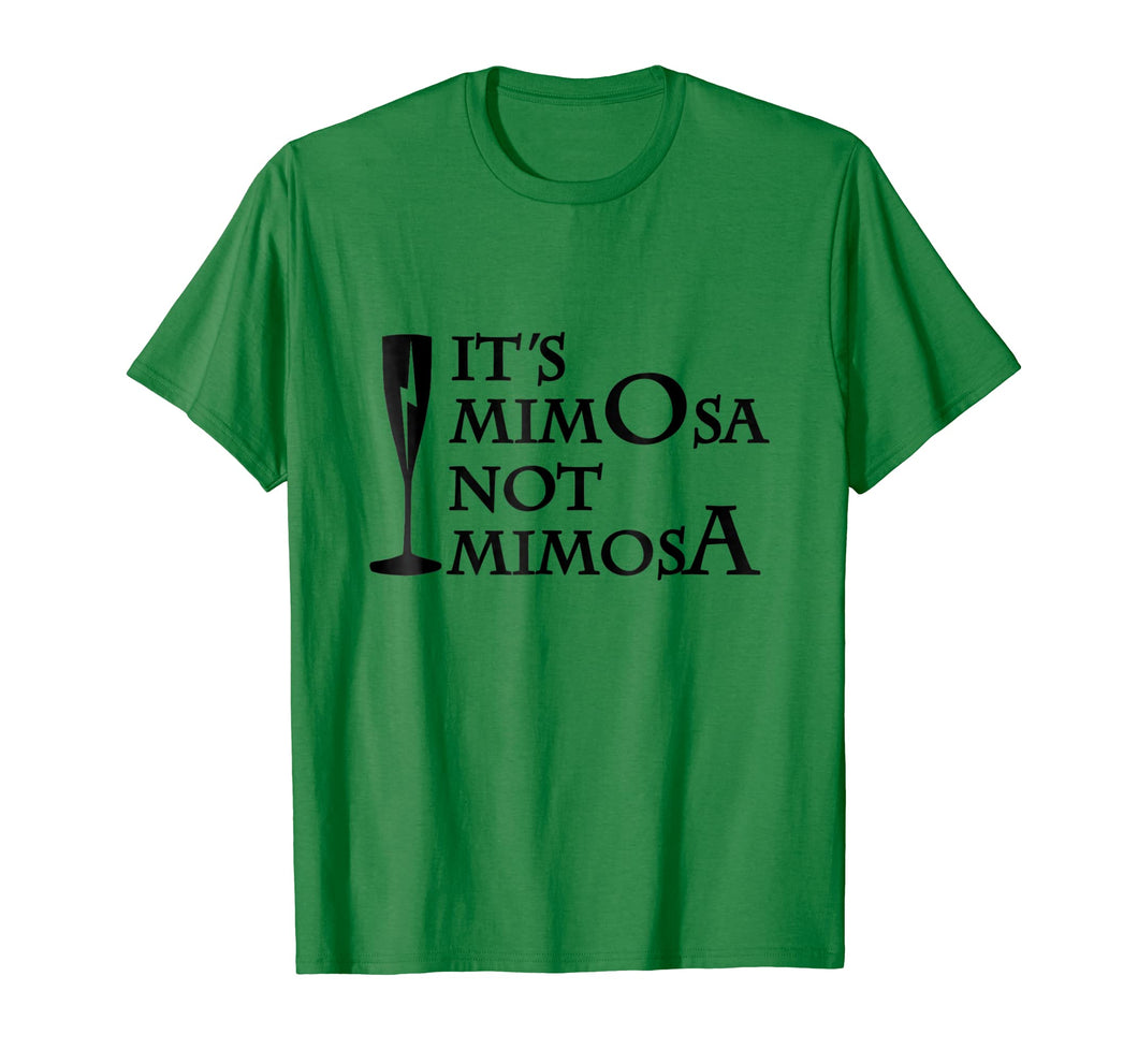 It's Mimosa Not Mimosa Shirt
