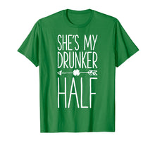 Afbeelding in Gallery-weergave laden, St Patricks Day Couple Shirt She's My Drunker Half Matching