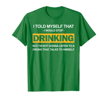 Afbeelding in Gallery-weergave laden, Beer Shirt I Told Myself Stop Drinking