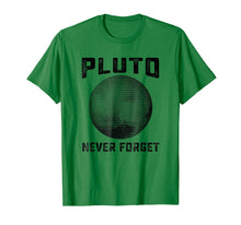 Afbeelding in Gallery-weergave laden, Pluto Never Forget Shirt | Funny Science Gifts
