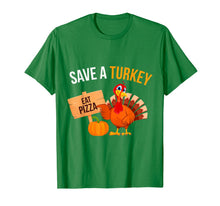Afbeelding in Gallery-weergave laden, Save A Turkey Eat Pizza Funny Thanksgiving Turkey Pizza T-Shirt