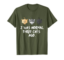 Afbeelding in Gallery-weergave laden, I Was Normal Three Cats Ago Tee Shirt Purrr Funny Crazy