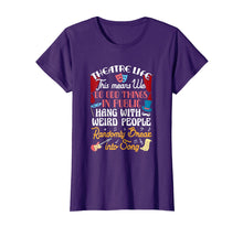 Afbeelding in Gallery-weergave laden, Musical Theater Acting Theatre Nerd Drama Shirt Gift
