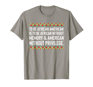 African American Quote T-Shirt Equality College Racism Love