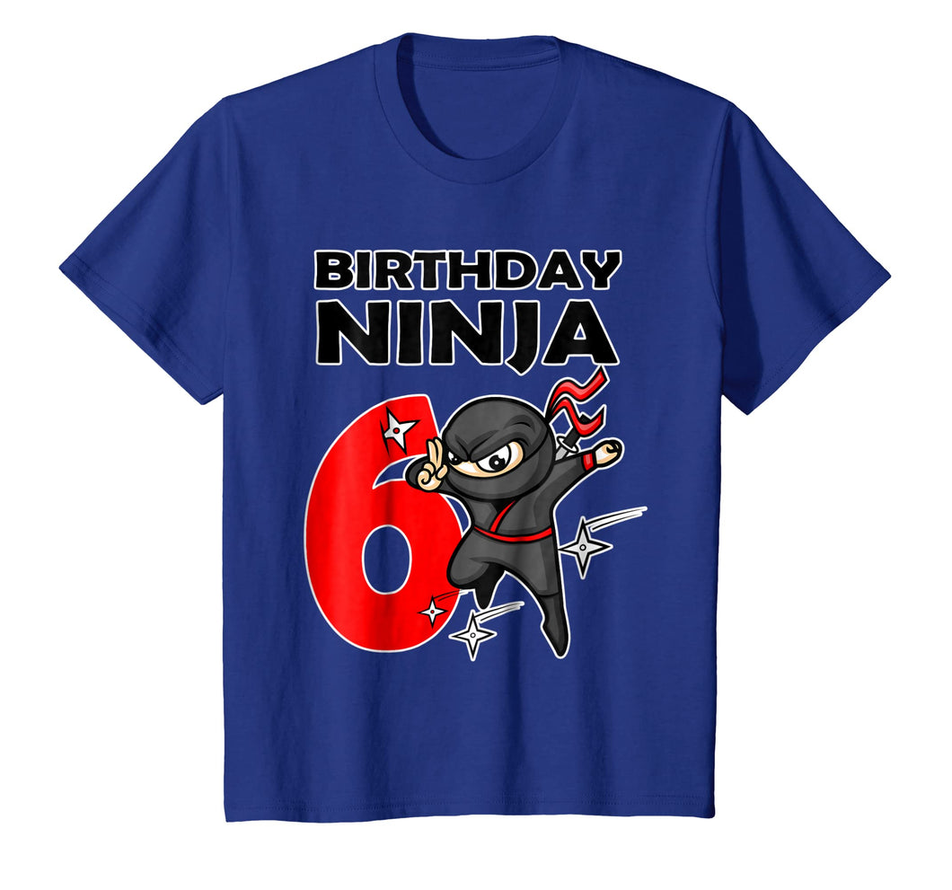 Ninja Birthday T-Shirt 6 Year Old Birthday Boys, Girls