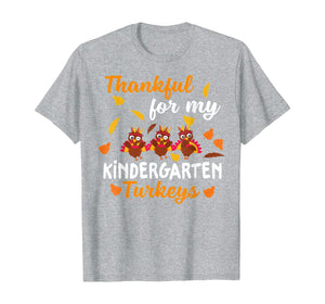 Thankful Turkeys Kindergarten Teacher Shirts Thanksgiving T-Shirt