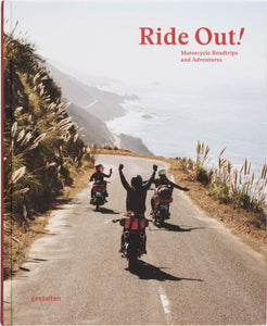 Ride out! / Guy Weress, Sven Wedemeyer