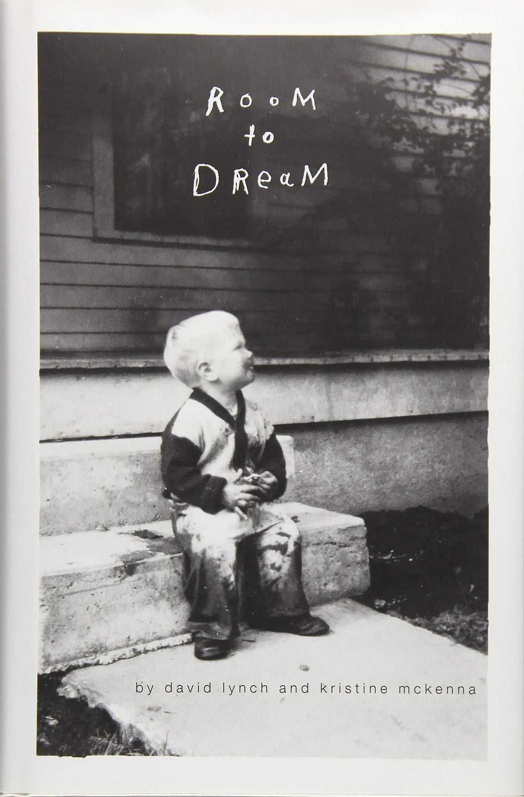 Room to dream / David Lynch, Kristine Mckenna