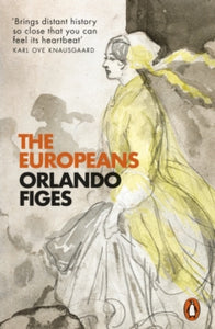 The Europeans / Orlando Figes