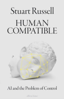 Human Compatible / Stuart Russell