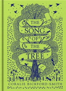 The Song of the Tree / Coralie Bickford-Smith