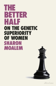 The Better Half / Sharon Dr. Moalem