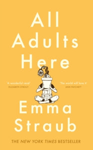 All Adults Here / Emma Straub