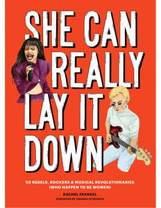 She Can Really Lay It Down / Rachel Frankel