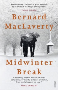 Midwinter Break /  Bernard MacLaverty
