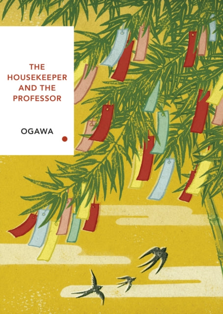 The Housekeeper and the Professor / Yoko Ogawa