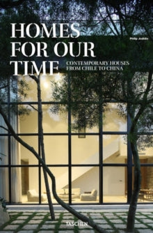 Homes for Our Time / Philip Jodidio