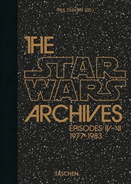 The Star Wars Archives. 1977-1983 - 40th Anniversary Edition