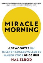 Afbeelding in Gallery-weergave laden, Miracle Morning / Hal Elrod